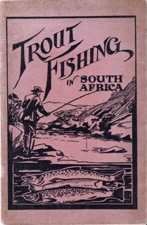 Pic 11 Trout Fishing in South Africa 1924