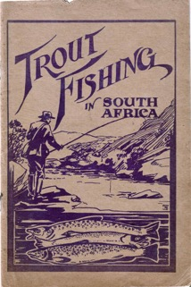 Pic 12 Trout Fishing in South Africa 1925