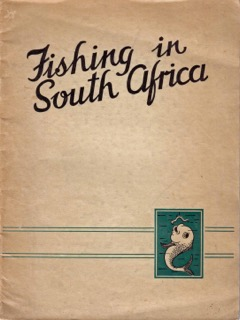 Pic 15 Fishing in South Africa 1938