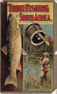Pic 7 Trout Fishing in South Africa 1913