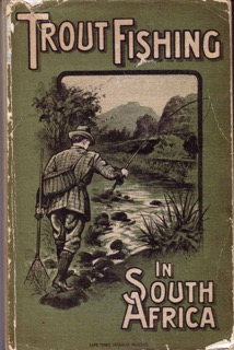Pic 8 Trout Fishing in South Africa 1916