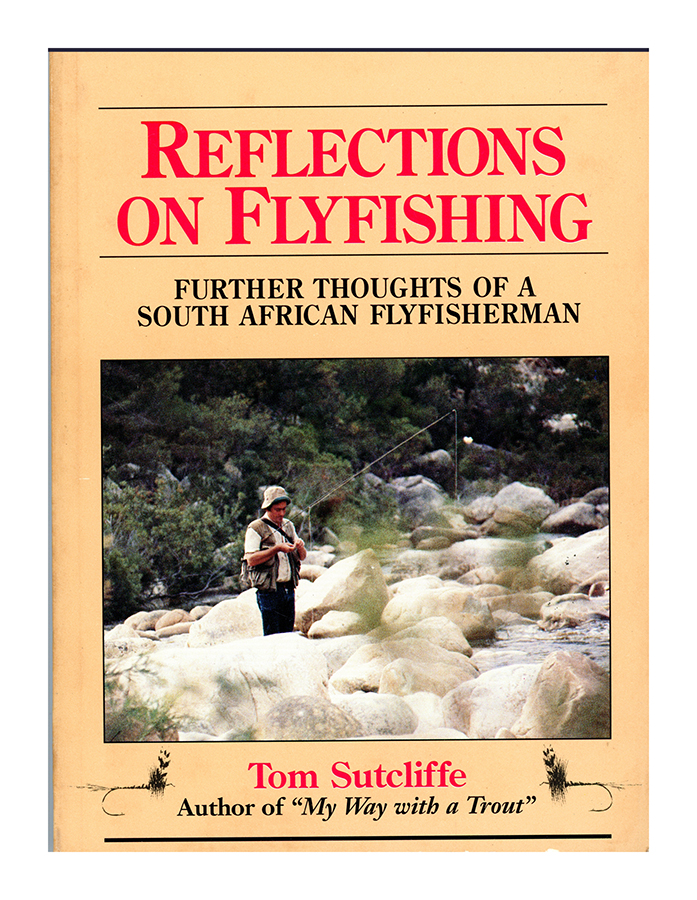 REFELECTIONS ON FLYFISHING865