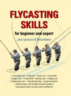 BOOK REVIEW-  Flycasting skills for beginner and expert by John Symonds and Philip Maher