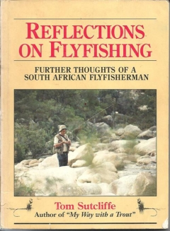 TWO BOOKS FOR SALE – Tom Sutcliffe's Reflections on Fly Fishing and Dave Whitlock's Guide to Aquatic Trout Food